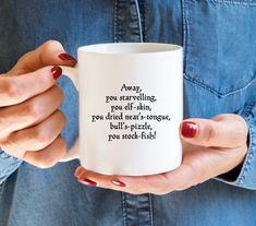 Shakespeare Quote Mug, Sarcastic Mug, Rude Shakespeare Insults Coffee Cup, rude work mug