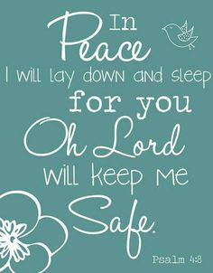 """""""...You, oh Lord will keep me safe..."""" #Scripture Ps 4:  #Fear #FAITHxFear"""