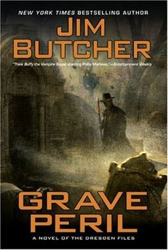 Grave Peril by Jim Butcher. Book 3 of the Dresden Files.