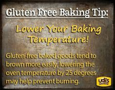 Gluten Free Baking Tip: Lower Your Baking Temperature!
