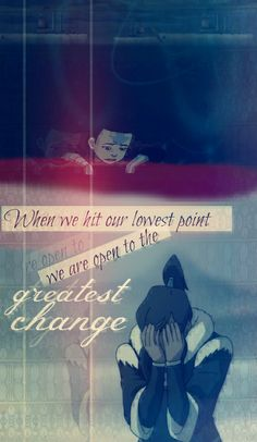 "Avatar Aang: ""When we hit our lowest point, we are open to the greatest change"""