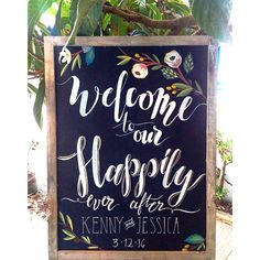 Welcome to our Happily Ever After Wedding by LeftyLadyChalkShop