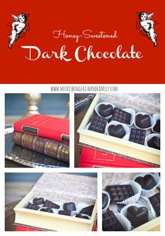Honey-Sweetened Dark Chocolate-Nourishing Faith and Family