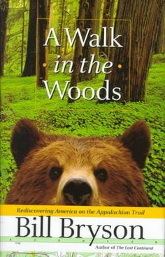 A Walk in the Woods by Bill Bryson  LVCCLD