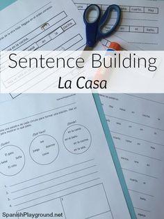 Sentence Building in Spanish: La Casa - Spanish Playground