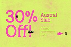 Austral Slab with 30% OFF ~ Complete family & individual styles! Get it at MyFonts http://myfonts.us/vcbjrK