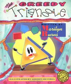 Booktopia has The Greedy Triangle, Scholastic Bookshelf by Marilyn Burns. Buy a discounted Paperback of The Greedy Triangle online from Australia's leading online bookstore. The Greedy Triangle, Triangle Math, Triangle Shape, Math Classroom, Kindergarten Math, Teaching Math, Teaching Ideas, Classroom Ideas, Future Classroom