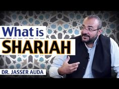 What is Sharia Law and its Principles? | Dr. Jasser Auda - YouTube