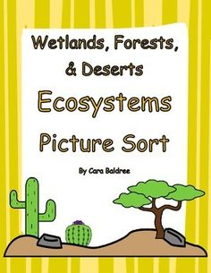 Thanks for making this purchase.  This was specifically designed for the Utah 4th Grade Standard 5 Science Core and focuses on plants and animals in wetlands, deserts, and forests.  Labeled pictures should be cut out and sorted into pockets, envelopes, or used on the provided sorting mat.