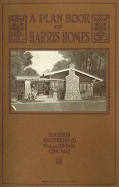FREE DOWNLOAD  Harris homes beautiful : A plan book of Harris homes. (1923)