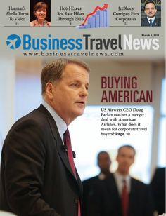 "March 4, 2013 of BTN featuring ""Buying American: Growing Corporate Market Share Key Tenet Of Air Merger"" #USAirways #AmericanAirlines #businesstravel"