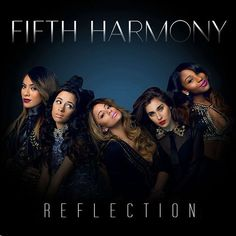 Fifth harmony reflection. I got the album. Kid Ink, Ally Brooke Hernandez, Sheet Music Pdf, Fifth Harmony Camren, Piano Man, Women In Music, Girl Bands, Female Singers, Music Artists