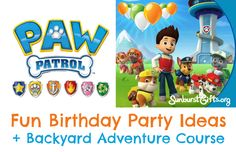 Fun ideas for a PAW Patrol birthday party theme and a kid-friendly backyard obstacle course.