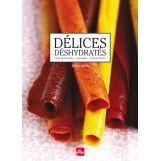 Délices déshydratés - Linda Louis   #recettes #cuisine