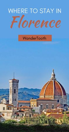Where to Stay in Florence, Italy: all you need to know for a fantastic trip to Florence (a beautiful destination!) Florence Tips | Best neighborhoods in Florence