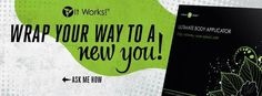 Have you heard about that crazy wrap thing? Here are the deets!! The wrap is a cloth with natural botanical lotion on it.  You put it on anywhere you want and the ingredients absorb into your skin. The wrap will tighten, tone, firm, and can even reduce appearance of cellulite and stretch marks!!  All that you need to do is drink lots of water!!! Message me if interested!!