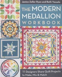 Medallion quilts, known for detailed borders built around a central focal point, have seen a resurgence in the modern quilting movement. Savor the intricate piecing and sophisticated applique behind 1