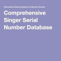 Comprehensive Singer Serial Number Database