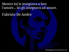 Cartolina con aforisma di Fabrizio De Andre.