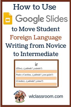 Moving Student Foreign Language Writing from Novice to Intermediate