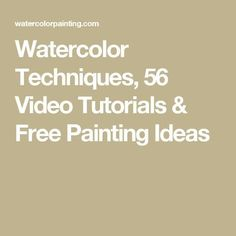 Watercolor Techniques, 56 Video Tutorials & Free Painting Ideas … #watercolorarts