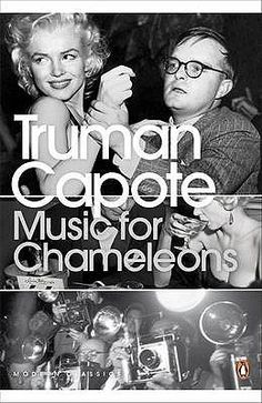"Music for Chameleons by Truman Capote. This title features a collection of Capote's best short stories and conversational portraits including A Day's Work and Beautiful Child; his outing with Marilyn Monroe. His swan song was ""La Cote Basque"" which was first published in Esquire. This was the story that saw him jettisoned from the lives of Babe Paley and Slim Keith. A must read."