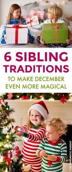 Sibling Christmas Traditions: Make December More Magical