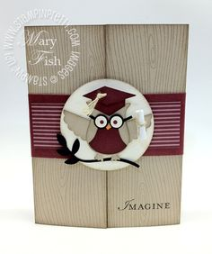 Graduation card using Owl Builder Punch and Loving Thoughts stamp set. Designed by Mary Fish, Independent Stampin' Up! Demonstrator. Details, supply list and more card ideas on http://stampinpretty.com/2012/05/scholarly-owl-graduation-card-idea.html