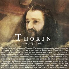 Thorin - King of Erebor --- that last sentence was a dagger to the heart.  On the one hand, I'm really looking forward to the last Hobbit movie. On the other hand, I know I'm going to cry my eyes out, because I've sat through two movies and a book with these characters I love and I'm going to have to go through their deaths *again.*