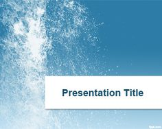Splash Water PowerPoint Template is a free PPT background template that you can download to make attractive PowerPoint presentations on water and how to save water, water conversation PowerPoint presentations, save water slides or pictures, as well as fresh and original water PowerPoint images