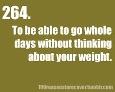 there is so much more to think about than just  your weight