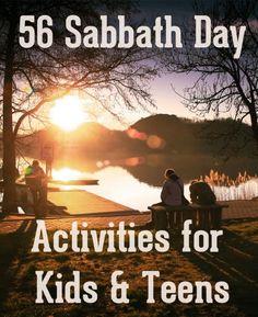 56 Sabbath Day Activities for Kids & Teens
