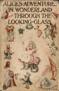 Alice's Adventures In Wonderland & Through the Looking-Glass, antique dust cover.