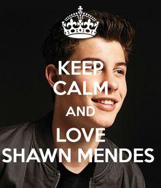 keep calm and love shawn Mendes