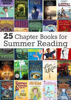 Get your kid's nose in a book this summer instead of a screen. 25 Chapter Books for Summer Reading