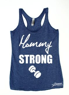 Mommy Strong.because some moms lift more than just their children! Print Color will be white. If you choose a light color shirt we'll change the print to black . We make all items by hand and we make