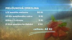 Recept na melounovou zmrzlinu Cooking, Kochen, Brewing