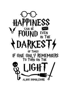Happiness Can Be Found svg, Happiness Can Be Found, Even in The Darkest of Times, svg file for cricut, Remembers to Turn on the Light Harry Potter Bedroom, Theme Harry Potter, Harry Potter Jokes, Harry Potter Birthday, Harry Potter Plakat, Twilight Film, Hogwarts, Harry Potter Accesorios, Harry Potter Background