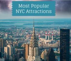 11 of NYC's Most Popular Sights: The Most Famous Things For Visitors to See and Do in NYC
