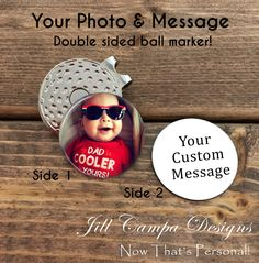 8b3bbf58924 GIFT for DAD - double side golf ball marker - photo golf marker - Your  Photo and saying - ball marker