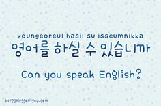 All you need to know in Korean~ I'm kidding•_•