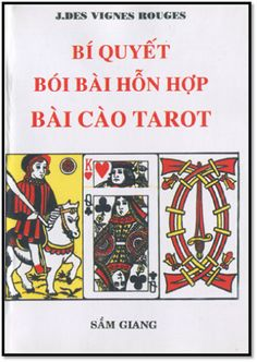 Bí Quyết Bói Bài Hỗ Hợp Bài Cào Tarot (NXB Sầm Giang 1973) - Vũ Văn Bằng, 350 Trang | Sách Việt Nam