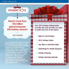 Are you ready for the holidays?  Here is the 2012 Holiday Selling Guide from eBay to help you start planning your selling strategy.