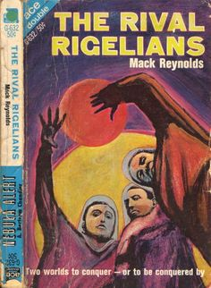 scificovers: Ace Double G-632: The Rival Rigeliansby Mack Reynolds 1967. Cover art byPeter Michael.