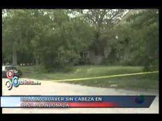 Hallan cadaver sin cabeza en casa abandonada #Video - Cachicha.com