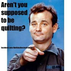 Even more Quilt Meme Favorites | Quilting Sewing Creating xxx