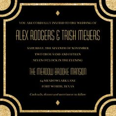 There is no better way to showcase fun Deco style than at weddings. Here's a fun wedding invitation that showcases the extravagant ornamentation and gold colors from the Roaring Twenties.