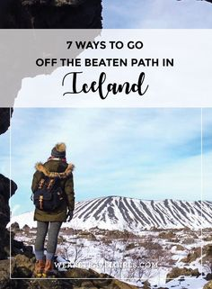 7 WAYS TO GO OFF THE BEATEN PATH IN ICELAND. Beyond Blue Lagoon lie dozens of incredible, Instagram-worthy sights that few travelers take the time to visit. I'm talking secret waterfalls, moon-like lava fields and natural hot springs that give Blue Lagoon a run for its Krona.  Make sure these lesser-known sights and experiences are on your Iceland itinerary. By Stephanie Vermillion for http://WeAreTravelGirls.com