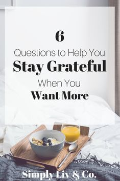 Living a slow life usually equates to living a more intentionally grateful life. But taking the path less traveled can be hard. Here are six questions to ask yourself to inspire gratitude in your day to day.