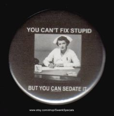 Lol, that's too funny. Horrid but funny:) Its Friday Quotes, Friday Humor, Funny Friday, Medical Humor, Nurse Humor, Radiology Humor, Psych Nurse, Emergency Room Nurse, Cant Fix Stupid